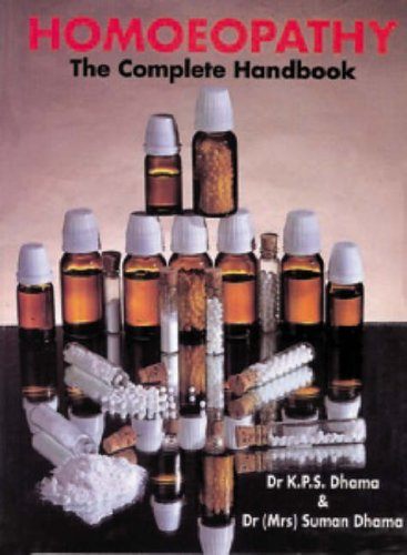 Homeopathy: The Complete Handbook