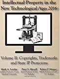 img - for Intellectual Property in the New Technological Age: 2016: Vol. II Copyrights, Trademarks and State IP Protections (Volume 2) book / textbook / text book