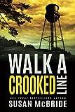 Walk a Crooked Line (Jo Larsen)
