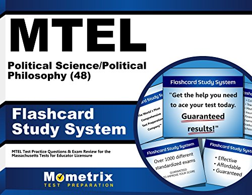 MTEL Political Science/Political Philosophy (48) Flashcard Study System: MTEL Test Practice Questions & Exam Review