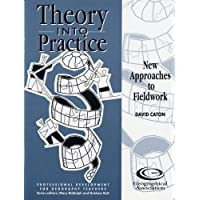 New Approaches to Fieldwork (Theory into Practice S.)