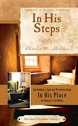 In His Steps (Abridged Christian Classics) (English Edition)