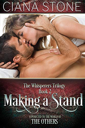 (Making a Stand (The Whisperers Book 2))