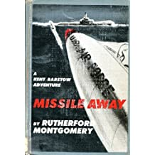Missile away, a Kent Barstow adventure