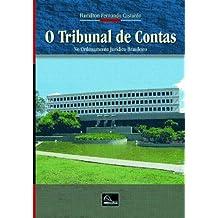 O Tribunal de Contas no Ordenamento Jurídico Brasileiro