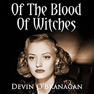 Of the Blood of Witches Audiobook