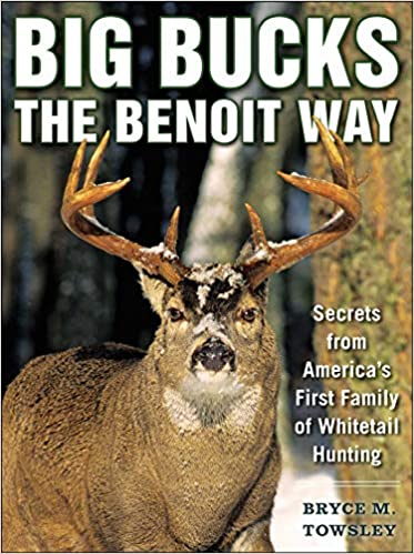 Big Bucks the Benoit Way: Secrets from America's First