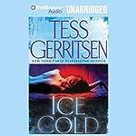 Ice Cold | Tess Gerritsen