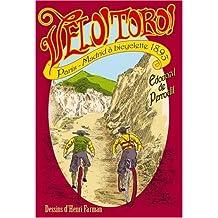 Vélo Toro !