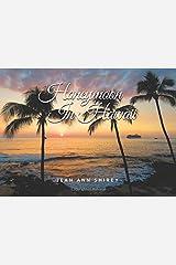 Honeymoon In Hawaii Paperback