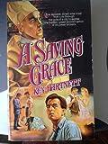 A Saving Grace, Ken Hartnett, 0931773555