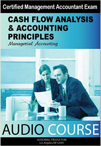 Managerial Accounting: Cash Flow Analysis and Accounting
