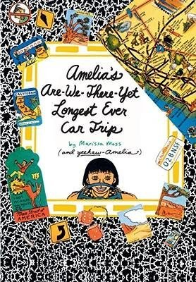 BY Moss, Marissa ( Author ) [{ Amelia's Are-We-There-Yet Longest Ever Car Trip By Moss, Marissa ( Author ) May - 01- 2006 ( Hardcover ) } ] (Yet Car Ever Trip Longest)