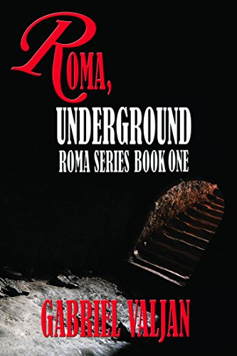 Roma underground roma series book 1 kindle edition by gabriel roma underground roma series book 1 by valjan gabriel fandeluxe Image collections