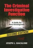 The Criminal Investigative Function, Joseph L. Giacalone, 1608850617