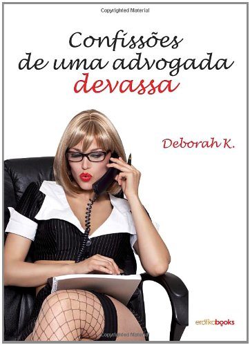 confissoes-de-uma-advogada-devassa-erotico-portuguese-edition