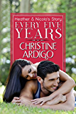 Every Five Years: Second Chance Romance (Fix It or Get Out Book 2)