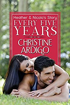 Every Five Years: Second Chance Romance (Fix It or Get Out Book 2) by [Ardigo, Christine]