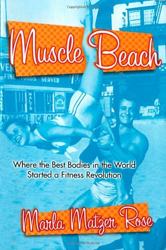 Muscle Beach: Where the best Bodies in the World started a fitness revolution - Canada Goose Women Used