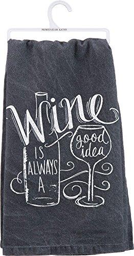 "Primitives by Kathy Chalk Art Dish Towel, 28"", Wine is Always"