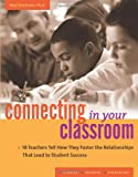 Connecting in Your Classroom, Neal Starkman, 1574828584
