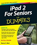 iPad 2 for Seniors for Dummies, Nancy C. Muir, 1118176782