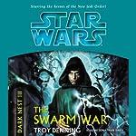 Star Wars: Dark Nest, Volume 3: The Swarm War | Troy Denning