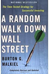 A Random Walk Down Wall Street: Completely Revised and Updated Edition by Burton G. Malkiel (2003-01-01) Paperback