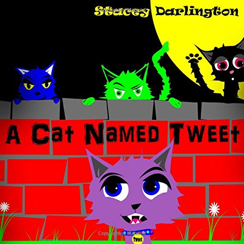 Download A Cat Named Tweet By Stacey Darlington Pdf Matgewapo