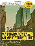 MA Pharmacy Law: An MPJE® Study Guide
