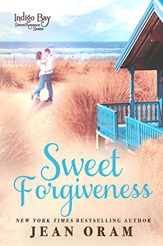 : Sweet Forgiveness (Indigo Bay Sweet Romance Series Book 10)