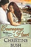 Courageous Heart (New Beginnings, Book 1)