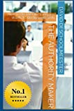 the authority maker -