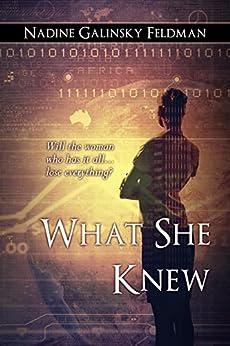 What She Knew by [Feldman, Nadine Galinsky]