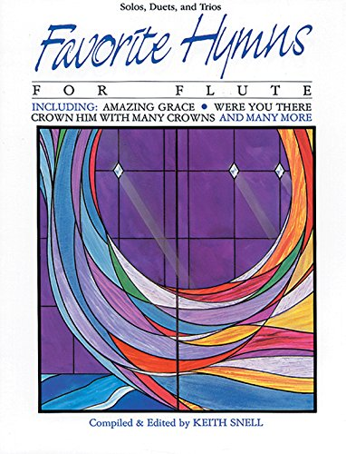 (Favorite Hymns for Flute: Solos, Duets, and Trios (Favorite Series))