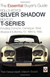 Rolls-Royce Silver Shadow Bentley T-Series, Malcolm Bobbitt, 1845841468