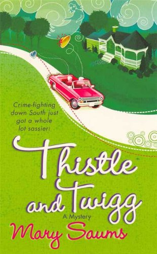 Thistle and Twigg (Thistle & Twigg Mysteries Book 1)