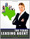 The Texas Leasing Agent Reference Manual, Jorea Kelley, 1463686595