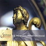 Abbaye de Solesmes - Ascension, Pentecôte, Trinité (VIII)