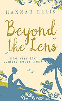 Beyond the Lens (Lucy Mitchell Book 1) by [Ellis, Hannah]