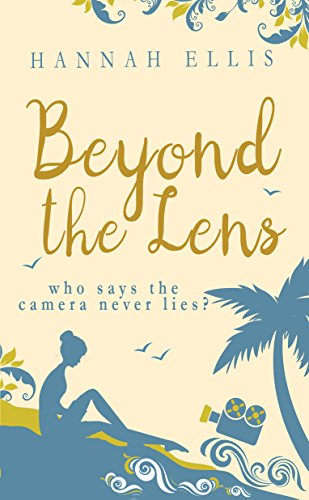 Beyond the Lens: A heartwarming romantic comedy (Lucy Mitchell Book - Lens Graphic