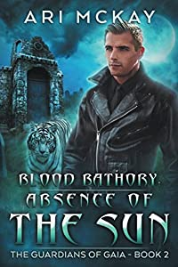 Blood Bathory: Absence of the Sun (The Guardians of Gaia)