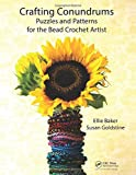 img - for Crafting Conundrums: Puzzles and Patterns for the Bead Crochet Artist book / textbook / text book