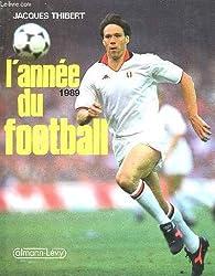 L'annee du football. 1989.