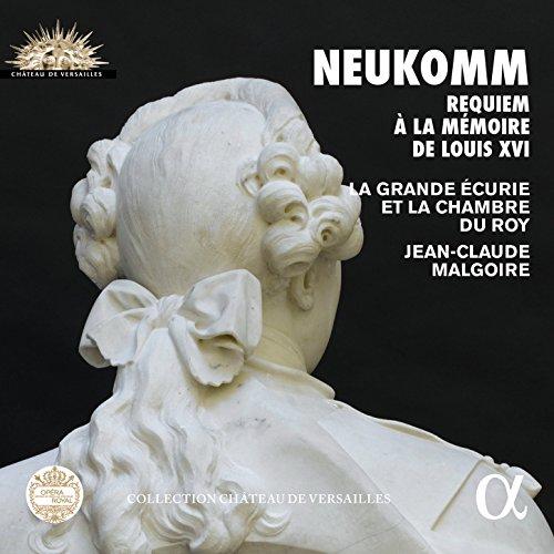 Neukomm: Requiem à la mémoire de Louis XVI (Collection Château de Versailles) ()