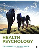 Health Psychology: Understanding the Mind-Body Connection 3ed
