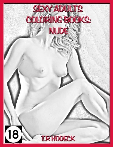 Sexy Adults Coloring Books Nude (Volume 1) ebook