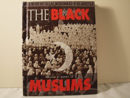 Search : The Black Muslims (African American Achievers)