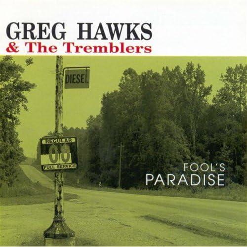 Amazon Com Fool S Paradise Greg Hawks Amp The Tremblers