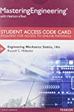 MasteringEngineering with Pearson EText -- Standalone Access Card - for Engineering Mechanics : Statics, Hibbeler, Russell C., 0133916375